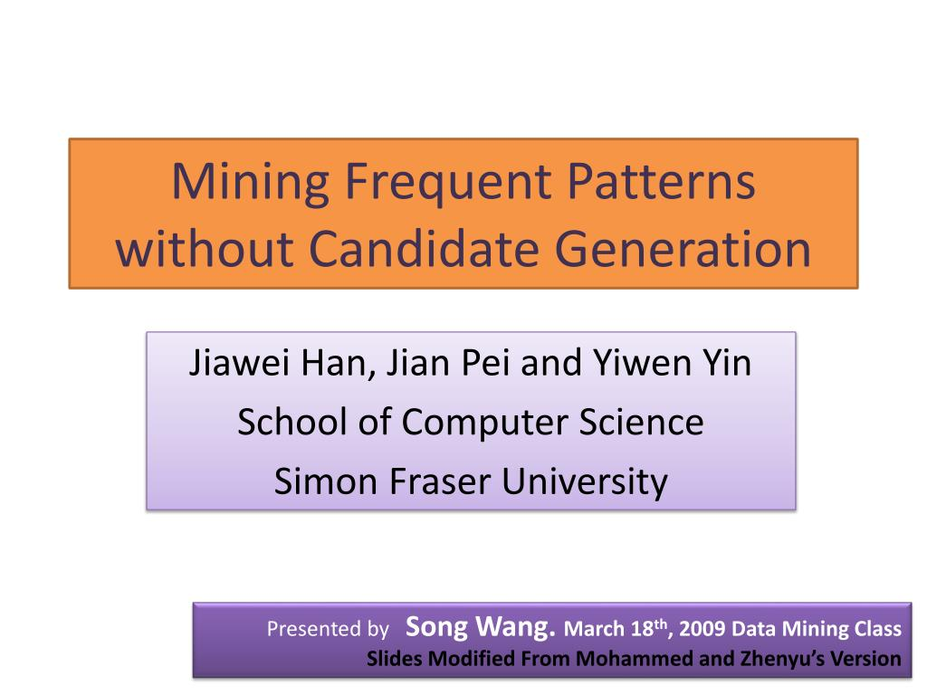 mining frequent patterns without candidate generation l.