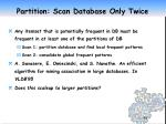 partition scan database only twice