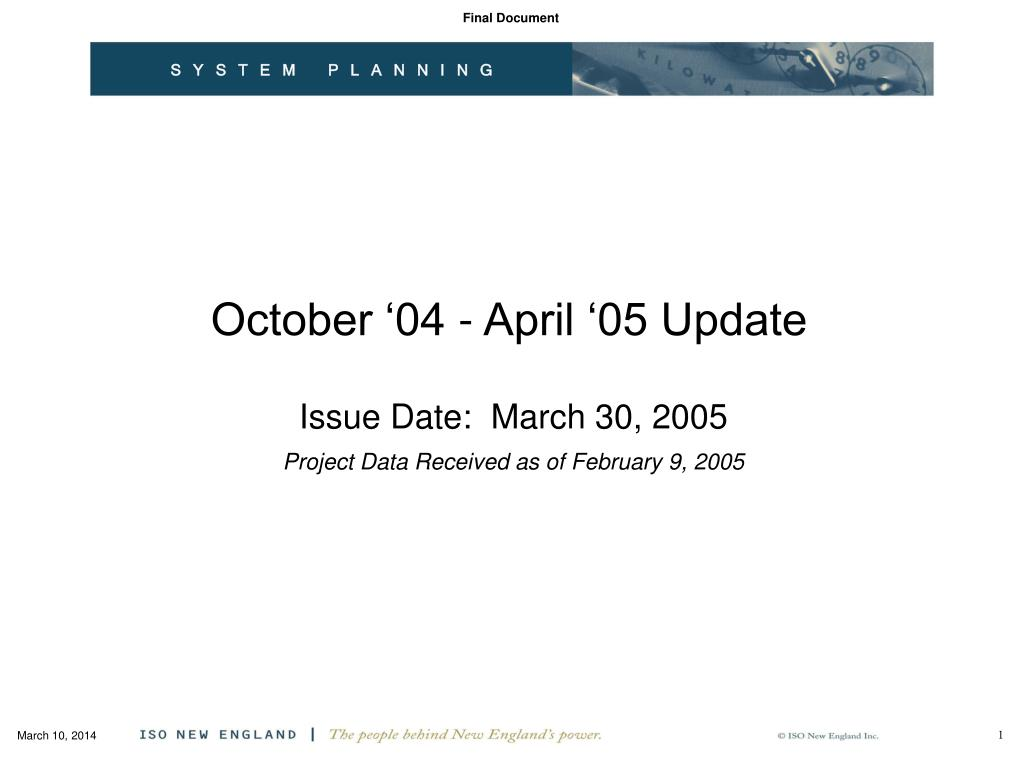 october 04 april 05 update issue date march 30 2005 project data received as of february 9 2005 l.