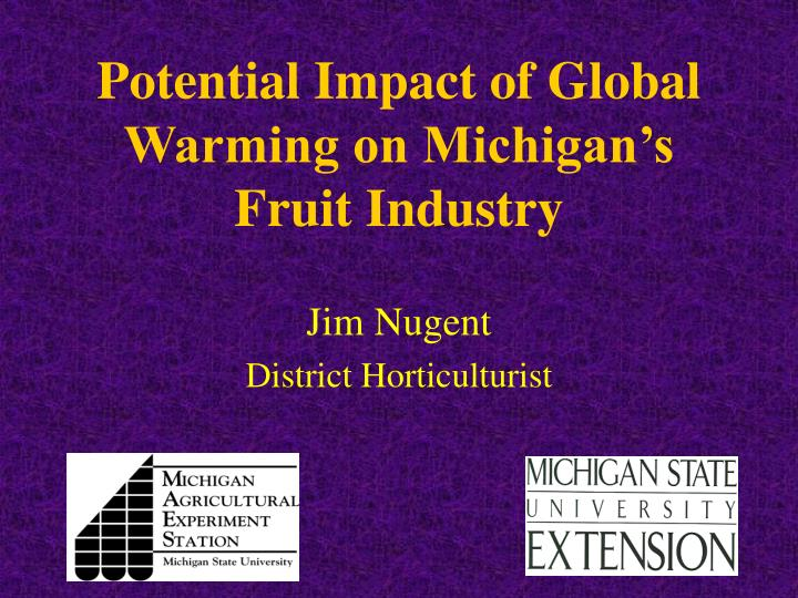 potential impact of global warming on michigan s fruit industry n.