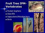 fruit tree ipm vertebrates