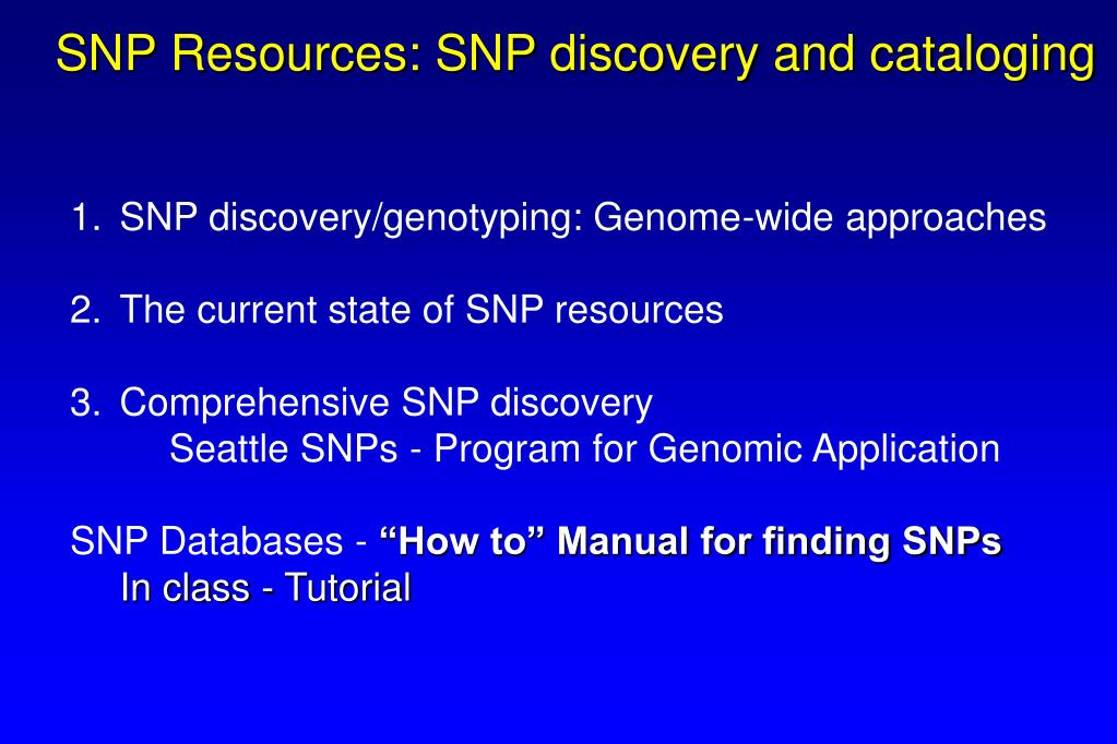 SNP Resources: SNP discovery and cataloging