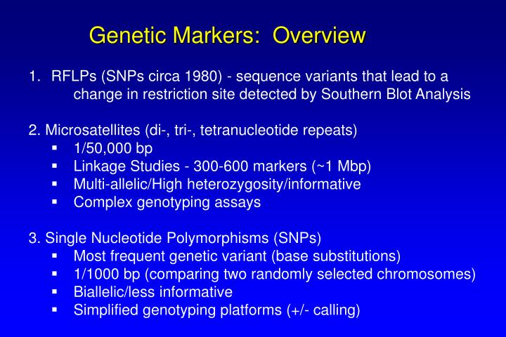 Genetic Markers:  Overview
