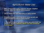 agriculture s water use