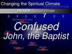 hostile spiritual climate14