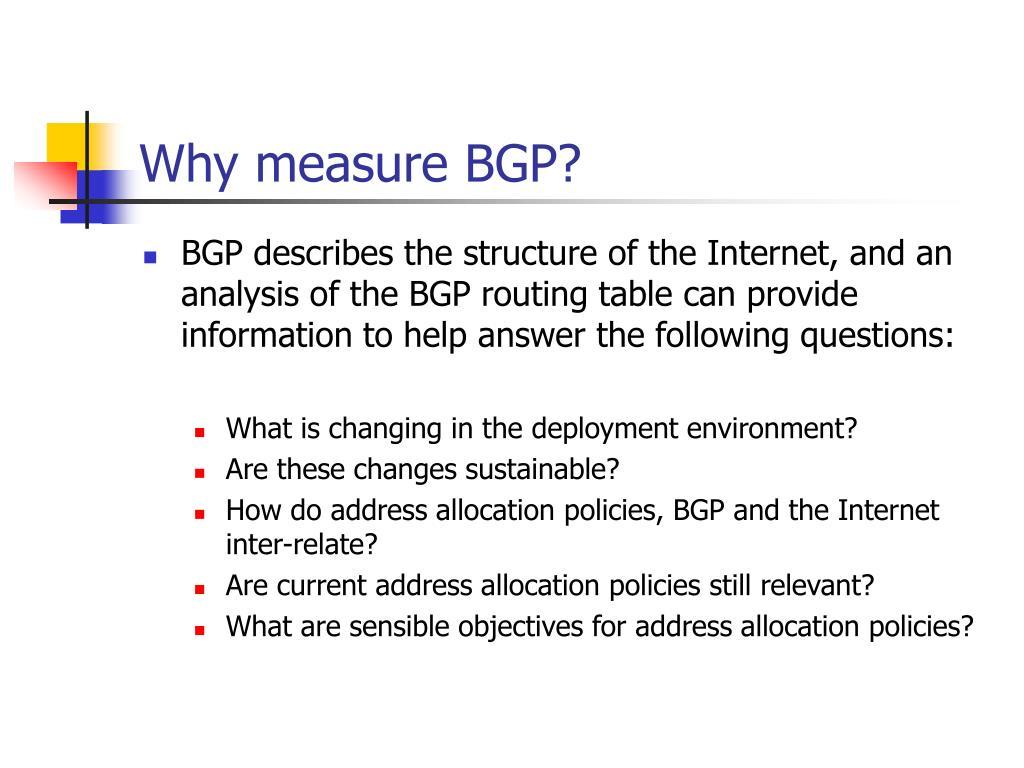 Why measure BGP?