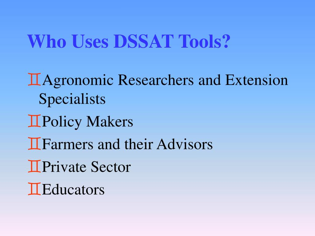 Who Uses DSSAT Tools?