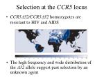 selection at the ccr5 locus