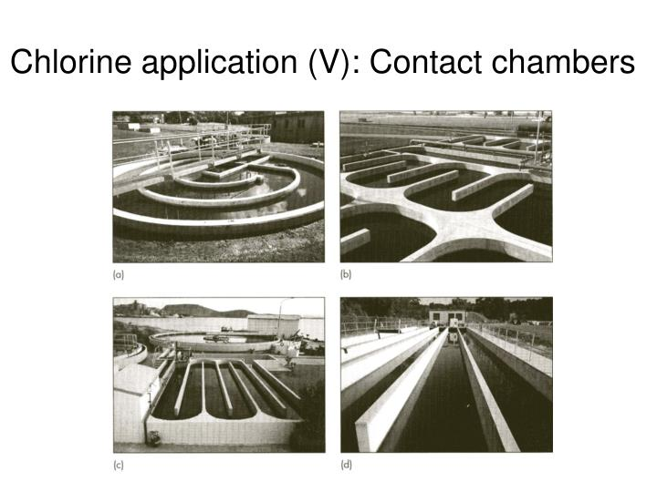 Chlorine application (V): Contact chambers