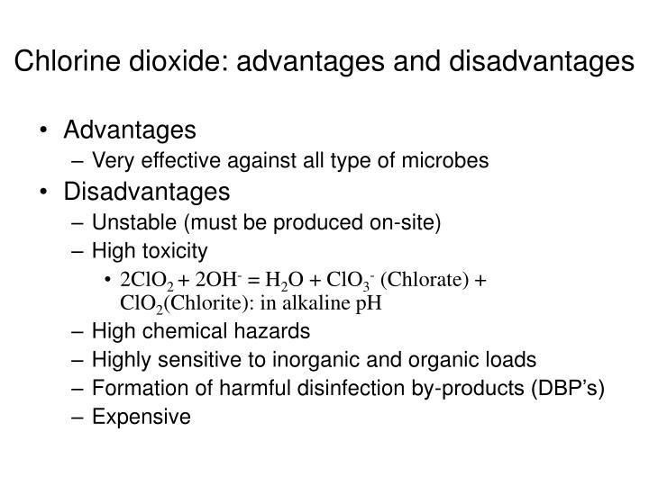 Chlorine dioxide: advantages and disadvantages