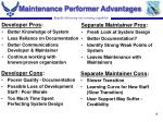 maintenance performer advantages