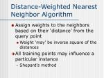 distance weighted nearest neighbor algorithm