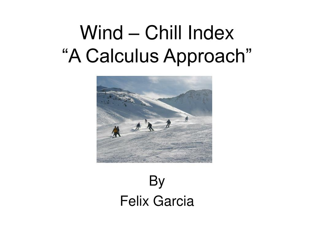 wind chill index a calculus approach l.