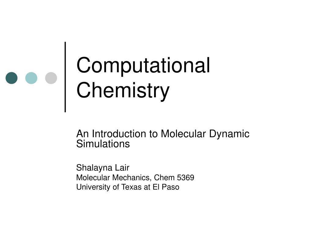 computational chemistry l.