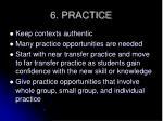 6 practice
