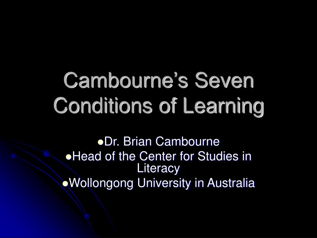 cambourne s seven conditions of learning l.