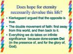 does hope for eternity necessarily devalue this life