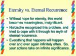 eternity vs eternal recurrence