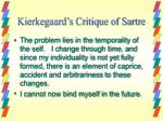 kierkegaard s critique of sartre