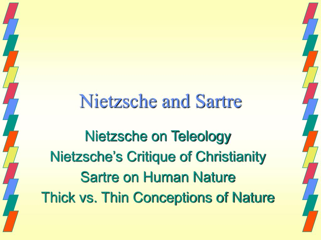 nietzsche and sartre l.