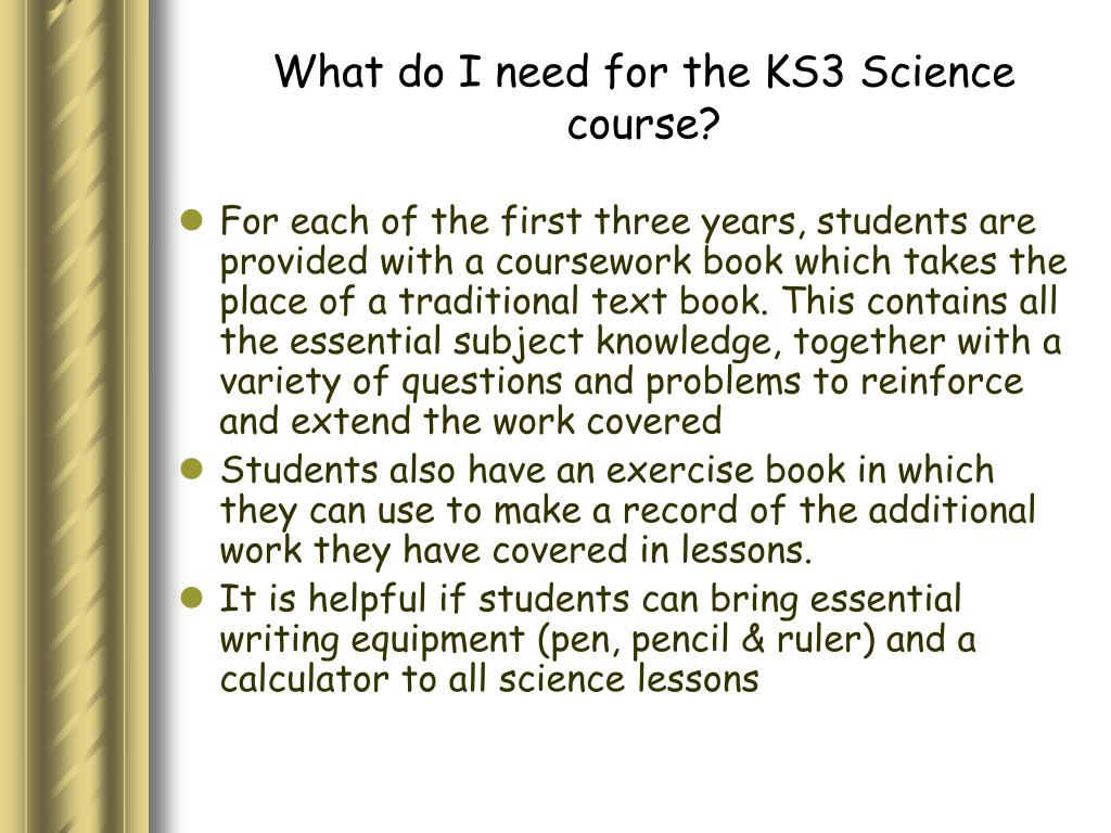 What do I need for the KS3 Science course?
