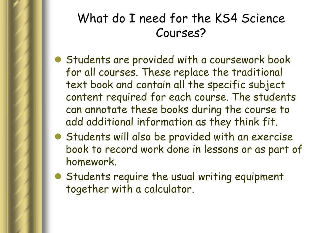 What do I need for the KS4 Science Courses?