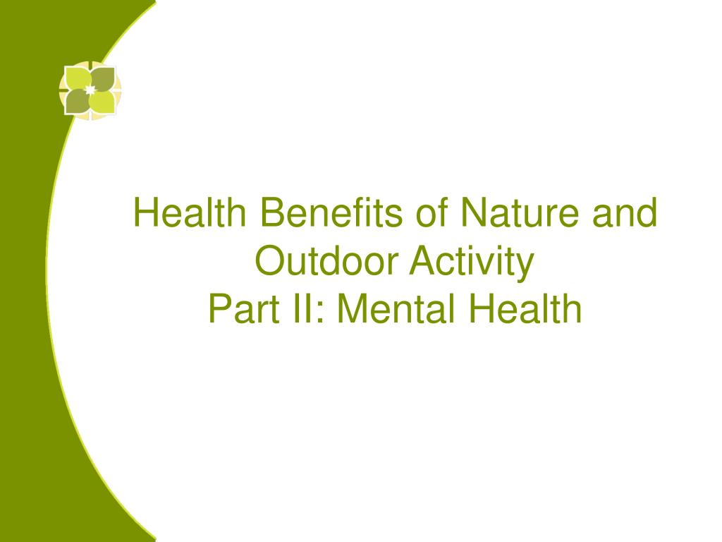Health Benefits of Nature and Outdoor Activity