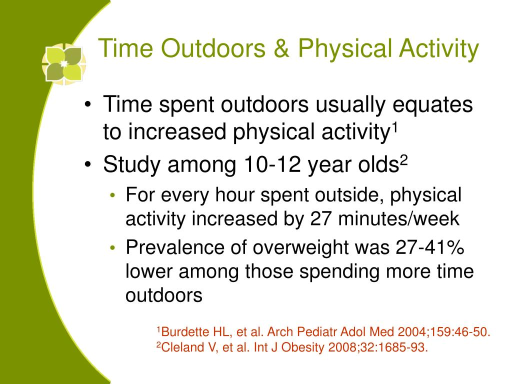 Time Outdoors & Physical Activity