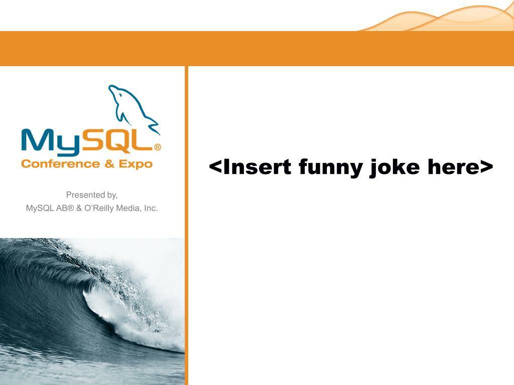 <Insert funny joke here>