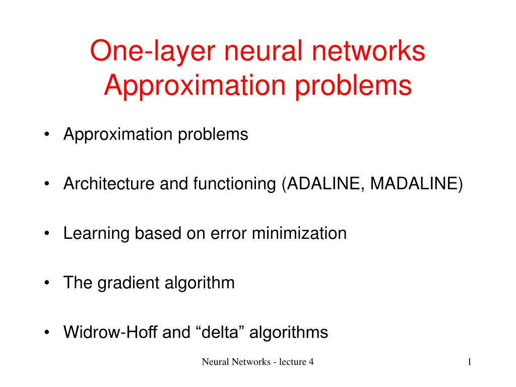 One-layer neural networks