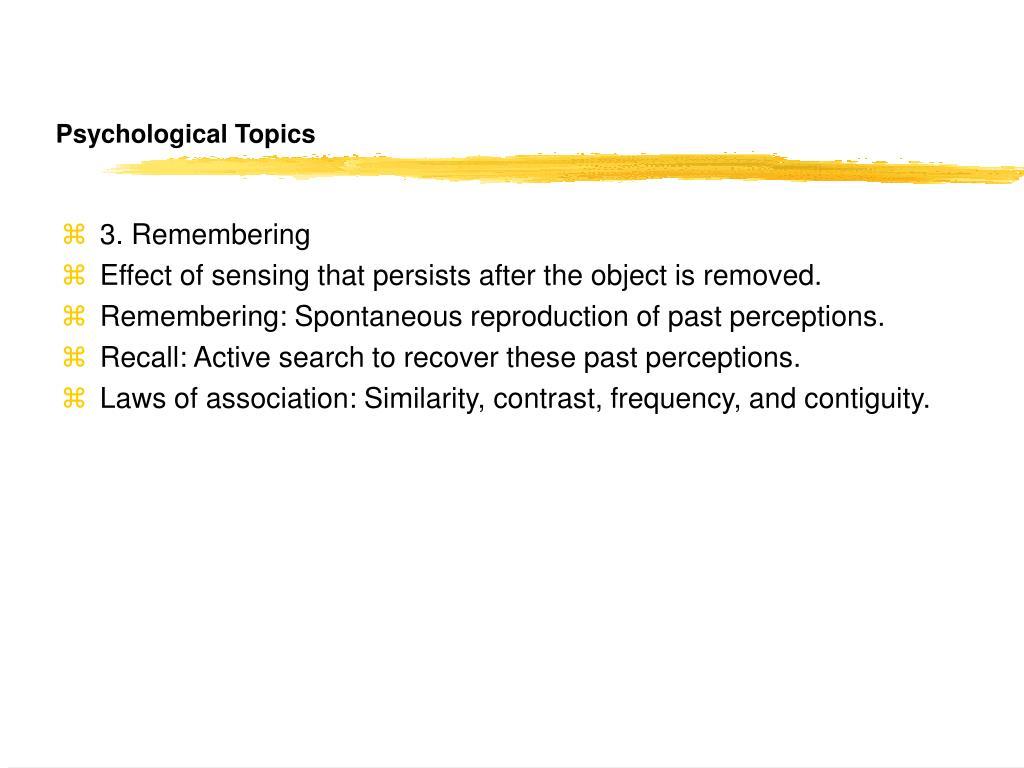 Psychological Topics