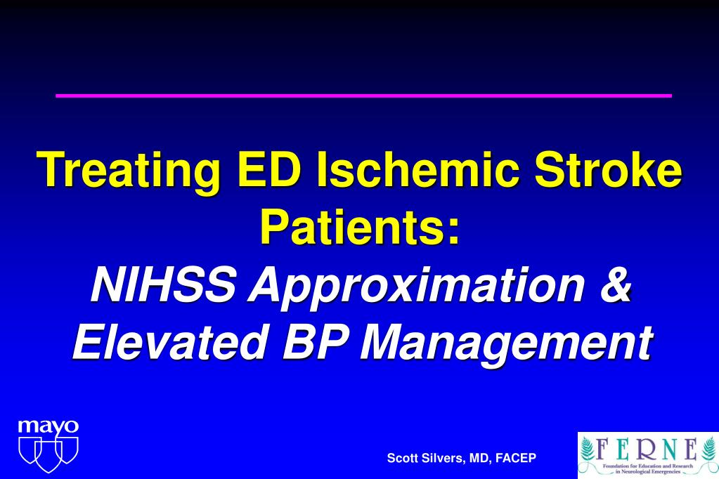 treating ed ischemic stroke patients nihss approximation elevated bp management l.