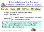 interpretation of the dummy variable coefficient with 2 levels
