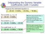 interpreting the dummy variable coefficients with 3 levels