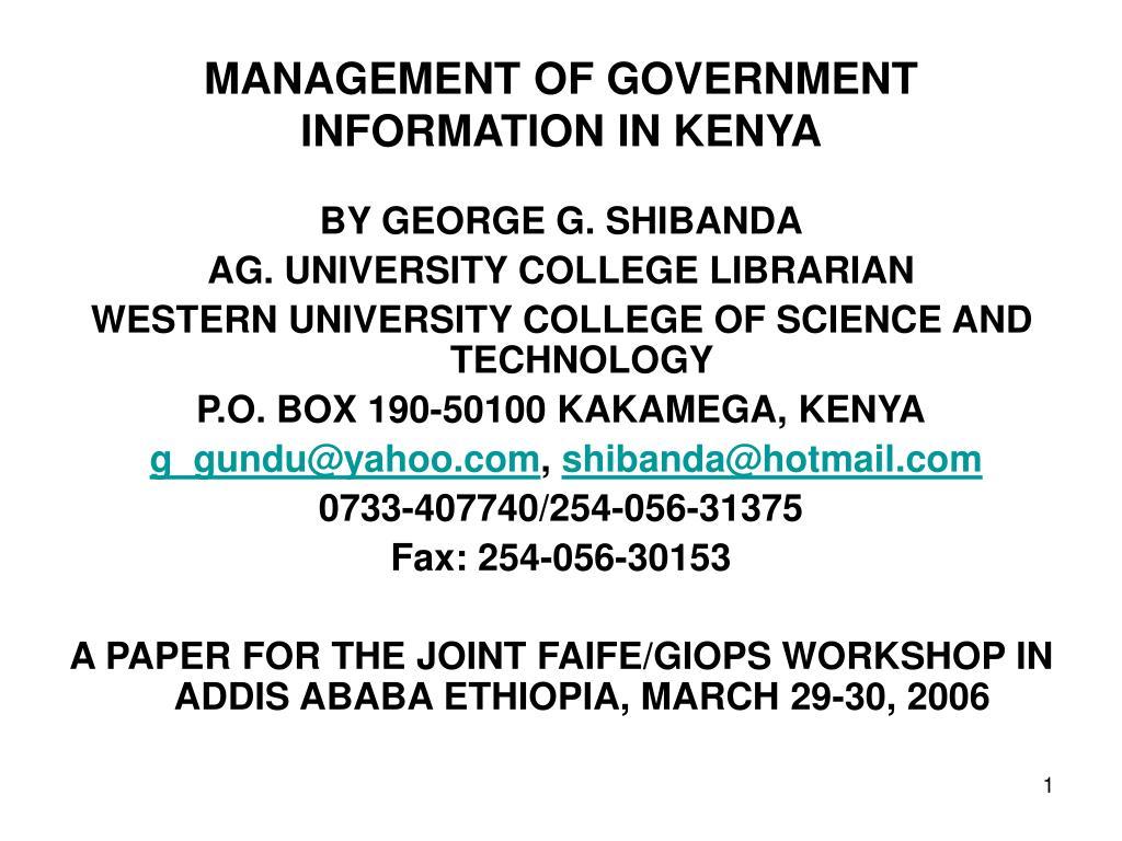 MANAGEMENT OF GOVERNMENT INFORMATION IN KENYA
