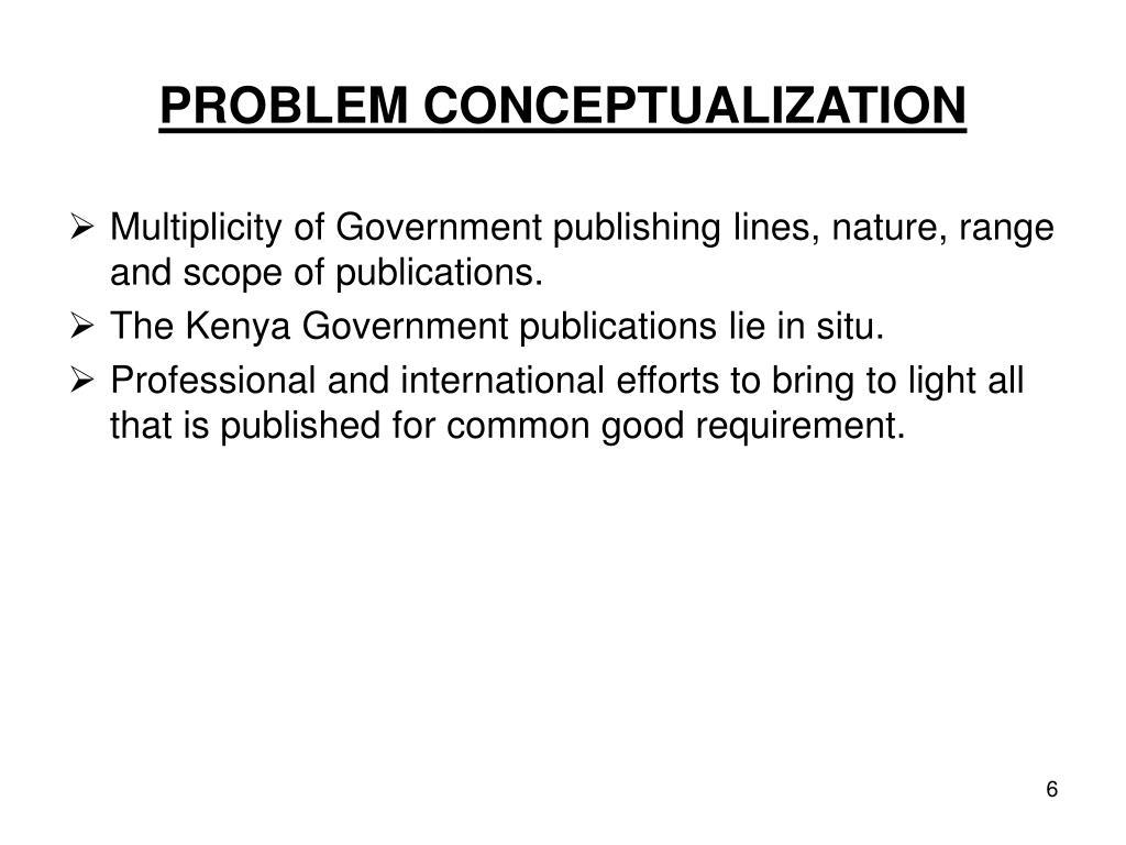 PROBLEM CONCEPTUALIZATION