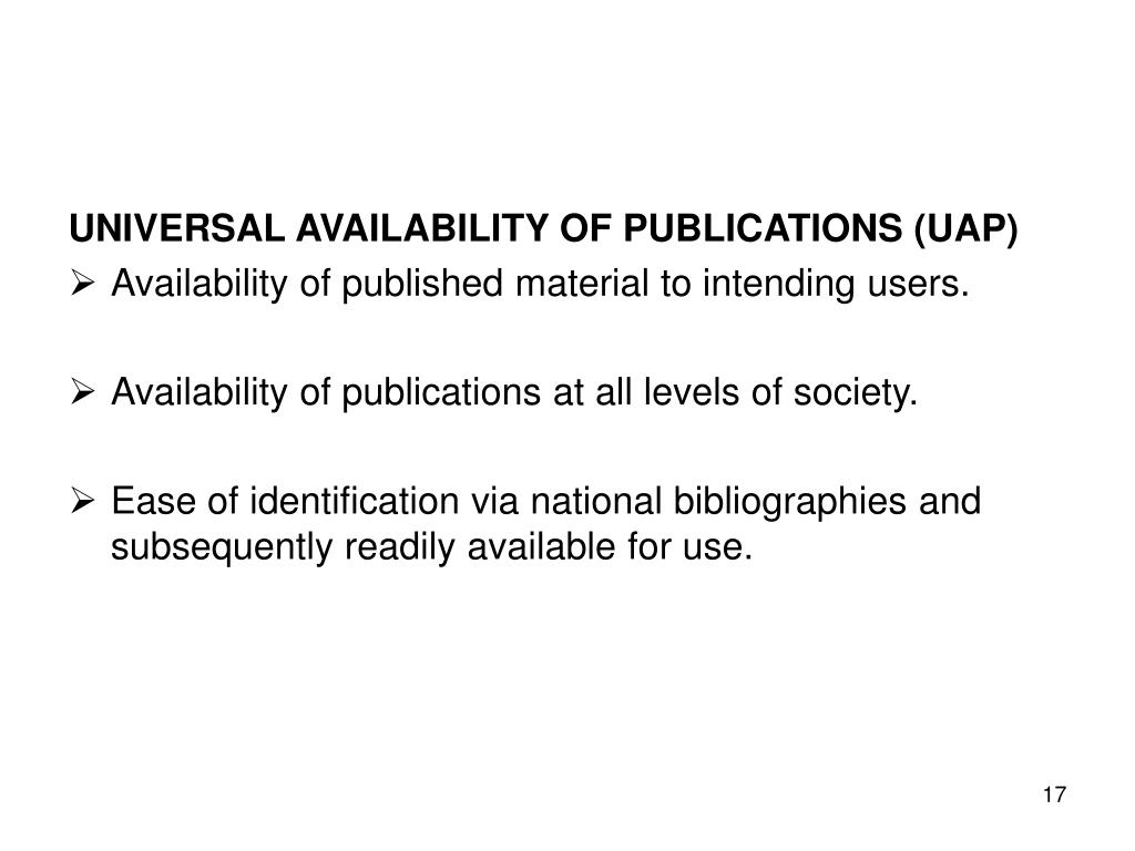 UNIVERSAL AVAILABILITY OF PUBLICATIONS (UAP)