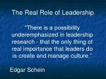 the real role of leadership
