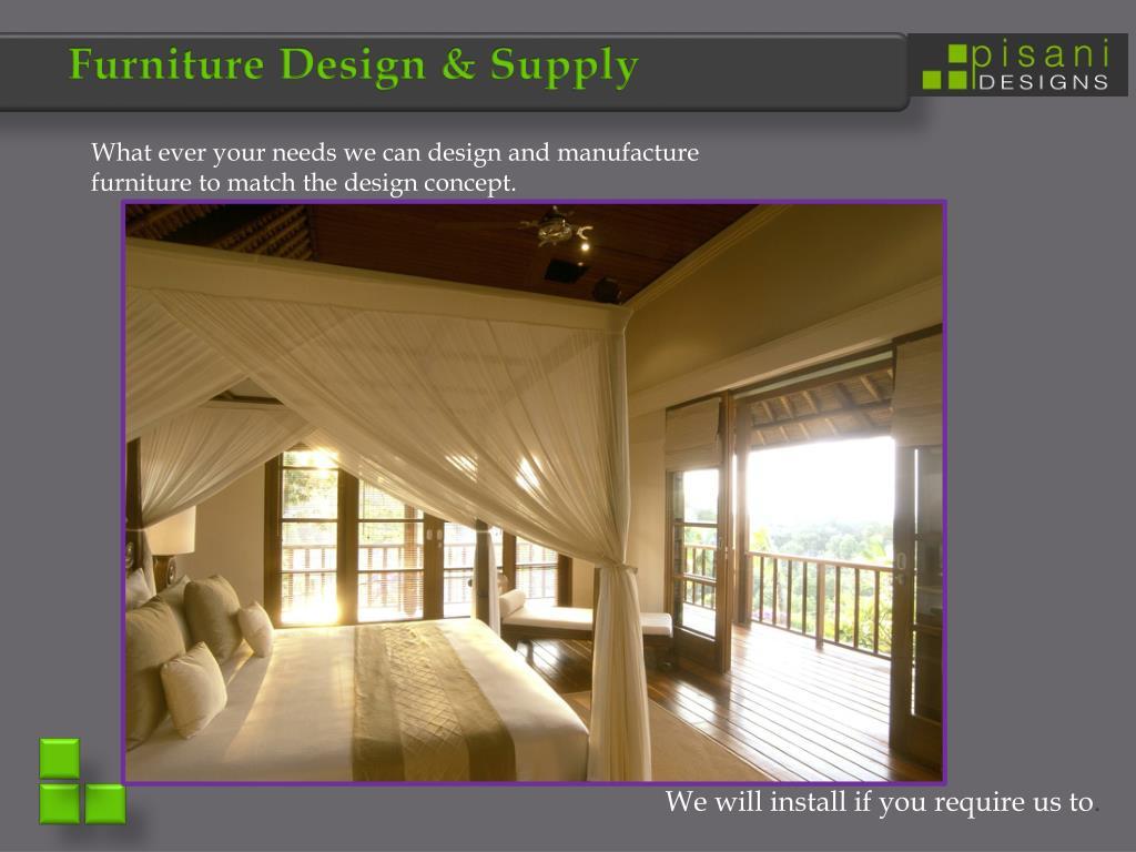Furniture Design & Supply