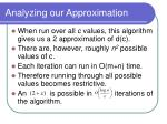 analyzing our approximation