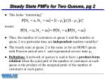 steady state pmfs for two queues pg 2