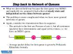 step back to network of queues