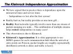 the kleinrock independence approximation