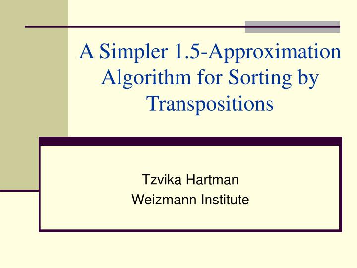 a simpler 1 5 approximation algorithm for sorting by transpositions n.