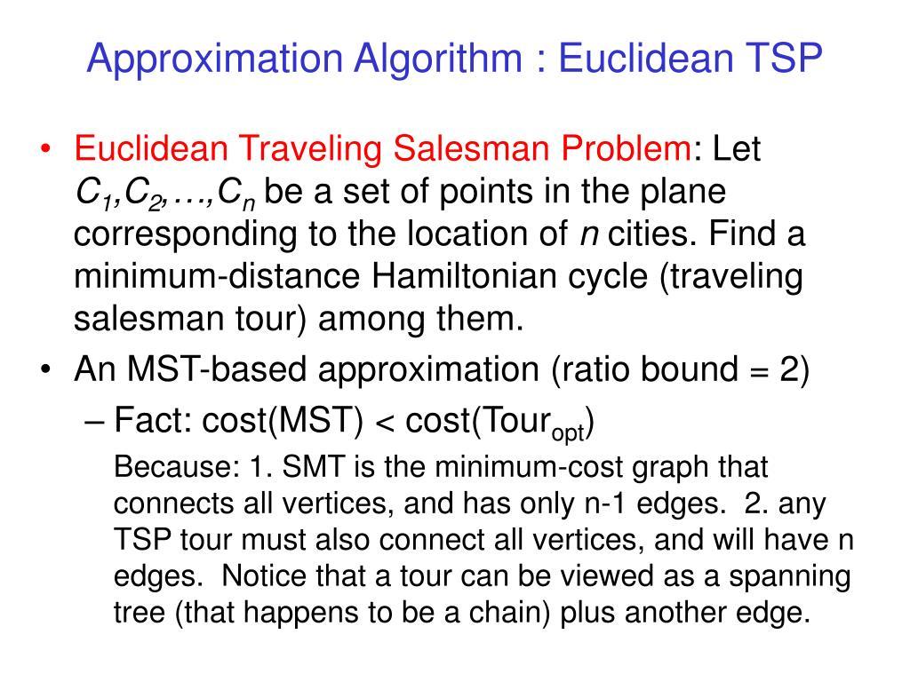 Approximation Algorithm : Euclidean TSP