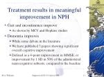 treatment results in meaningful improvement in nph