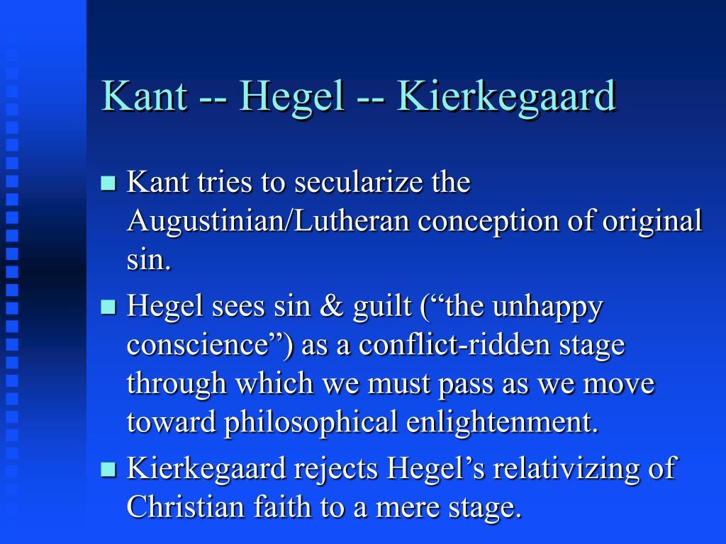 Kant -- Hegel -- Kierkegaard