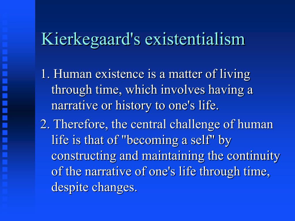 Kierkegaard's existentialism