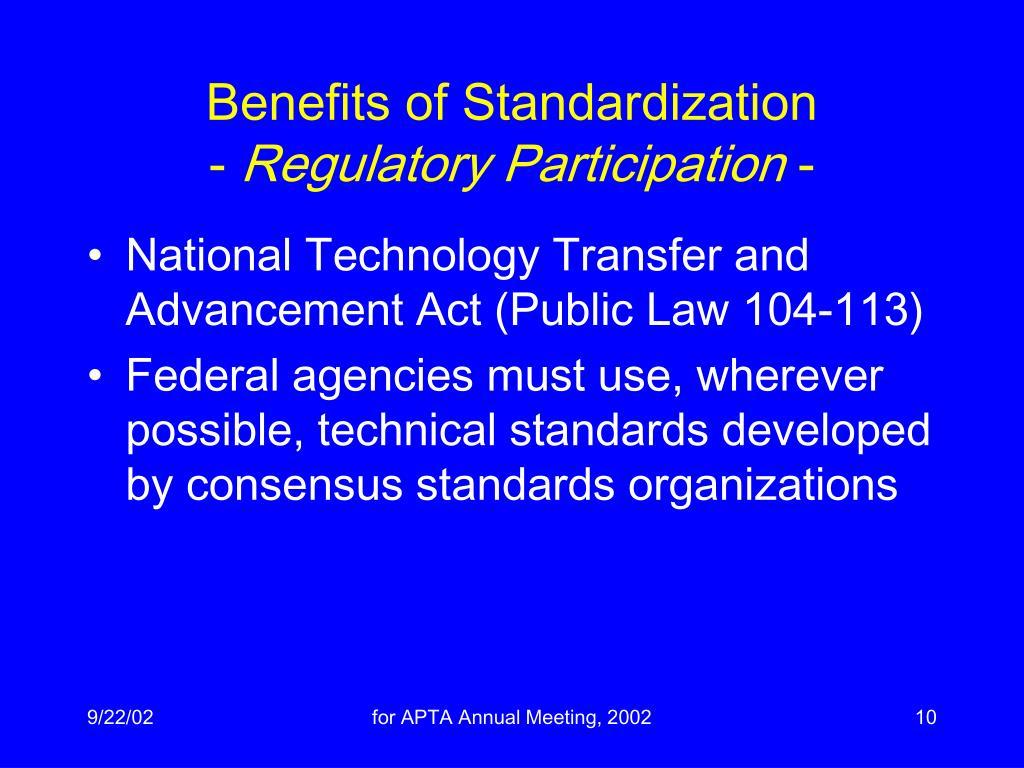 Benefits of Standardization