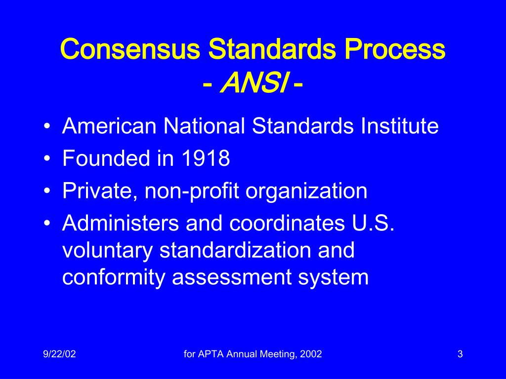 Consensus Standards Process